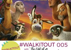 #WALKITOUT 005: The Star Part 2