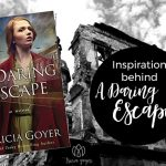 Inspiration behind A Daring Escape