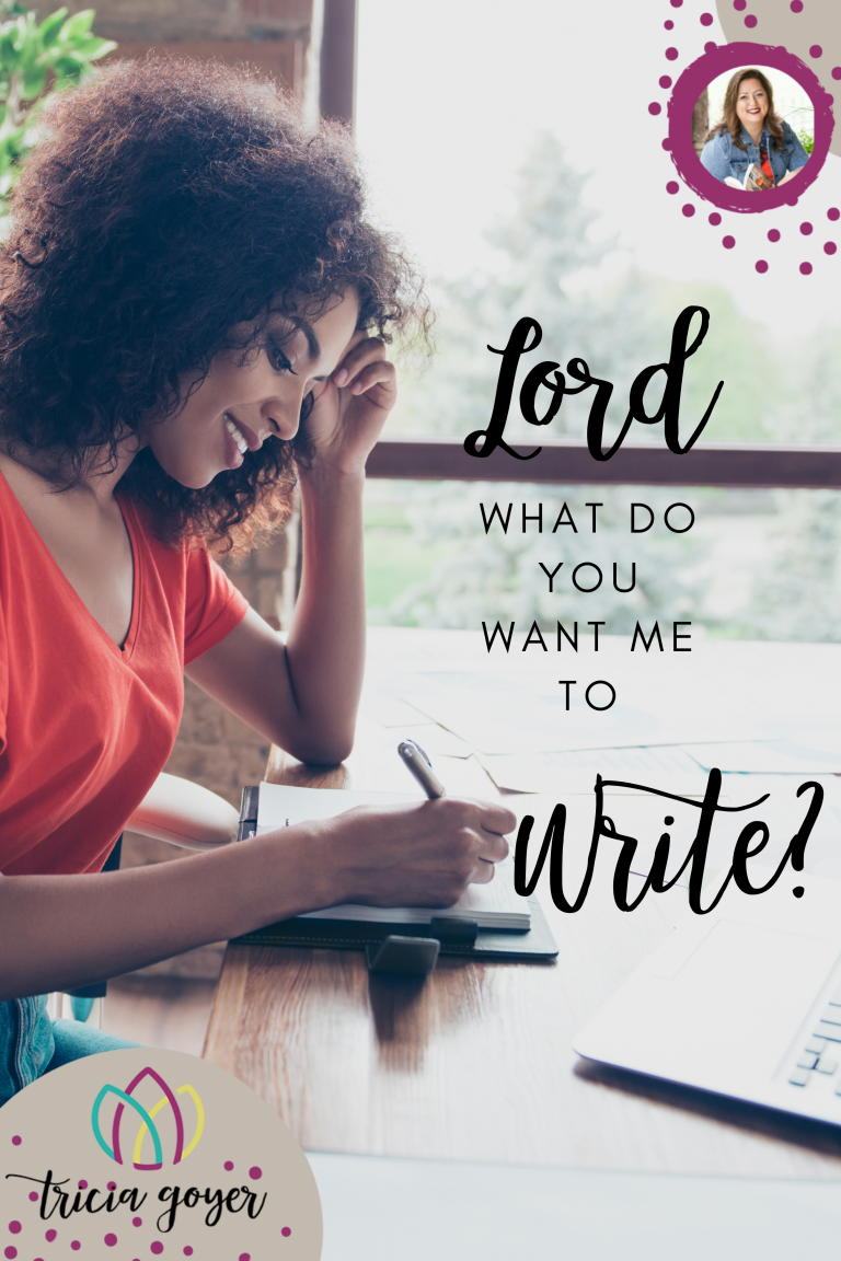 Lord, what do you want me to write?