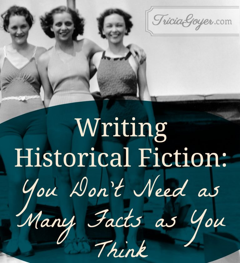 Writing Historical Fiction | You Don't Need as Many Facts as You Think