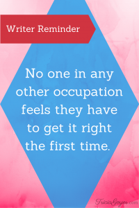 No one in any other occupation feels the have to get it tight the first time. - TriciaGoyer.com