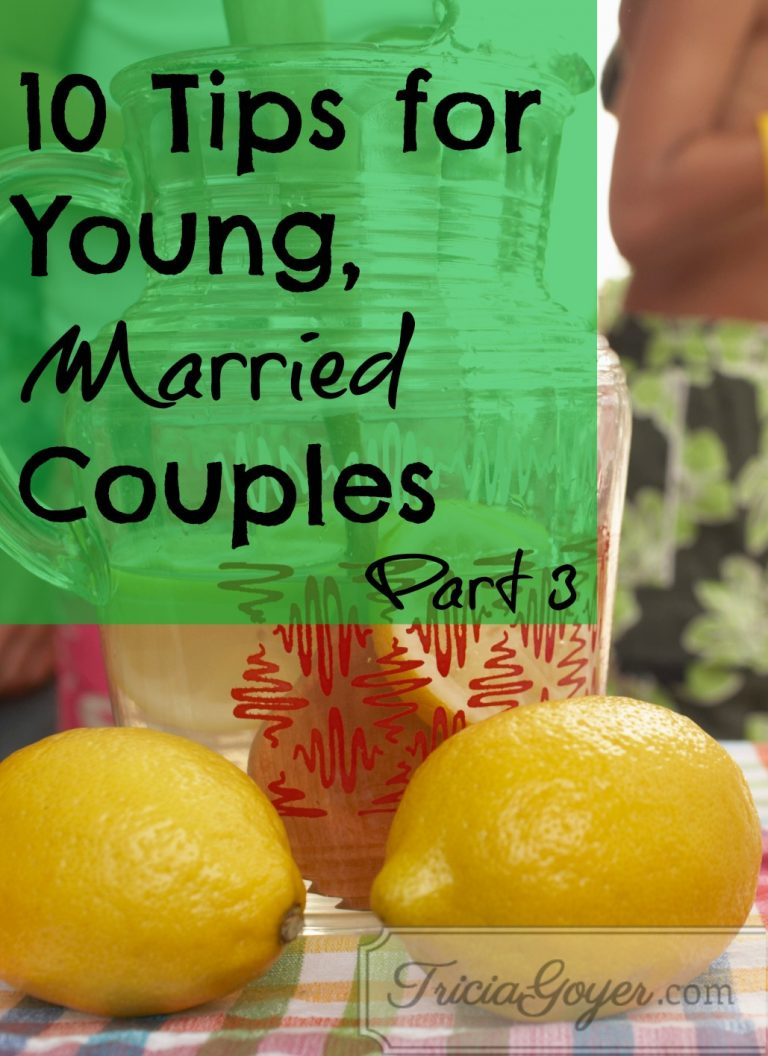10 Tips for Young, Married Couples | Part Three