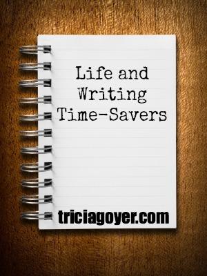 Life and Writing Time-Savers