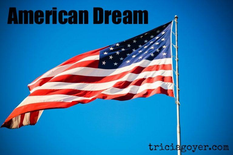 American Dream   Guest Post by Loring Morris