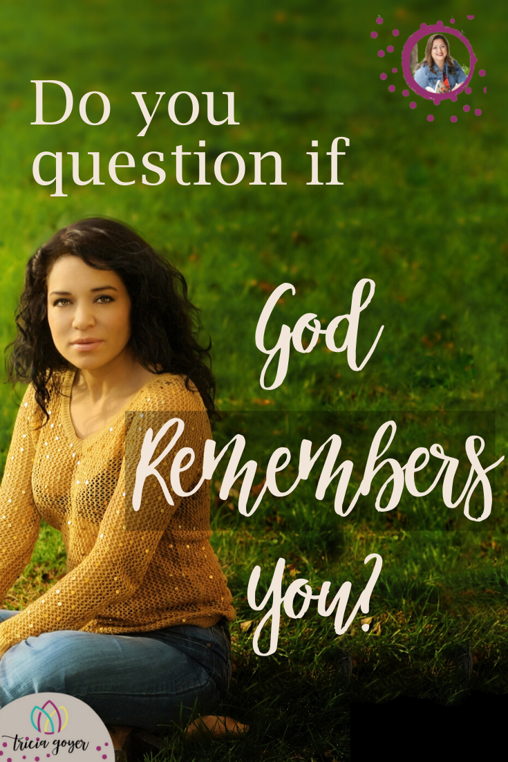 Do you ever question if God remembers you? I know I have. Let's talk about what our response should be when we feel this way.