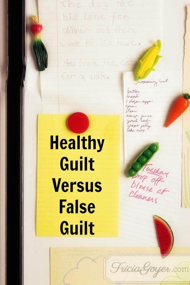 Healthy Guilt Versus False Guilt