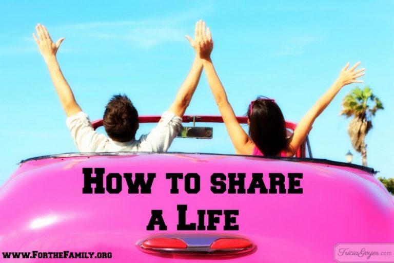 How to {Joyfully} Share a Life