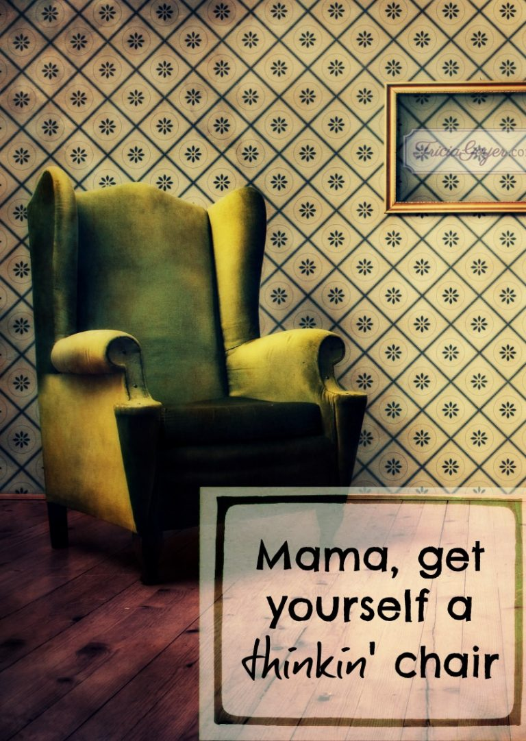 Mama, Get Yourself a Thinkin' Chair (Plus a Giveaway)