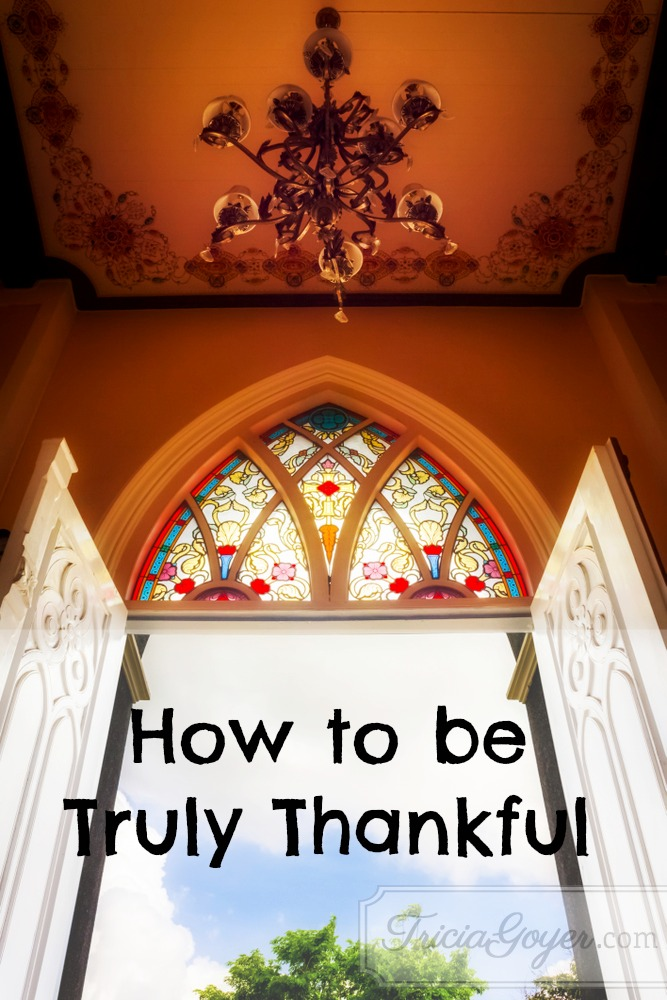 How to be Truly Thankful