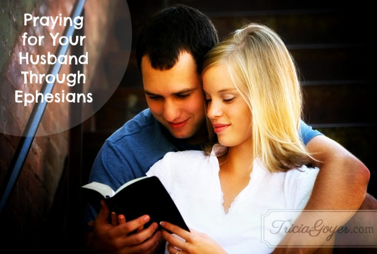 Praying for Your Husband Through Ephesians | Guest Post by Kimberly Campbell