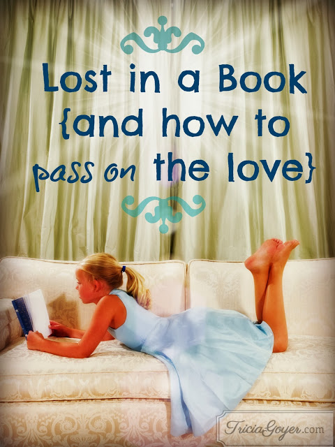 Lost in a Book {and how to pass on the love}
