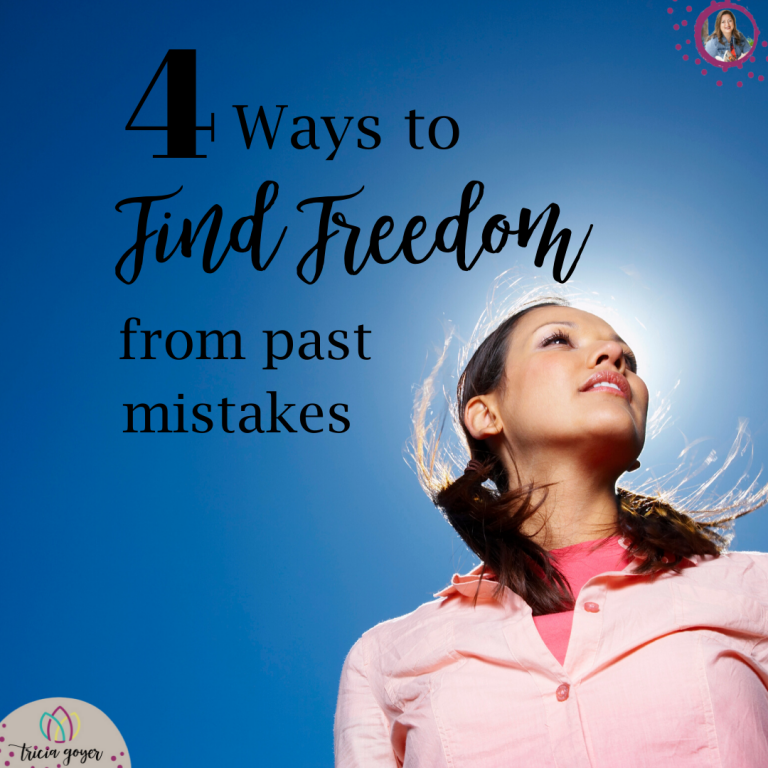 Tricia Goyer encourages you in her blog post 4 ways to find freedom from past mistakes