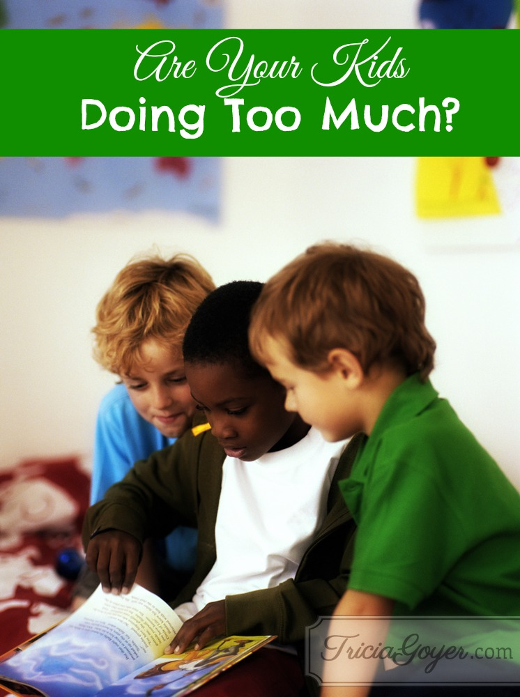 Are Your Kids Doing Too Much?