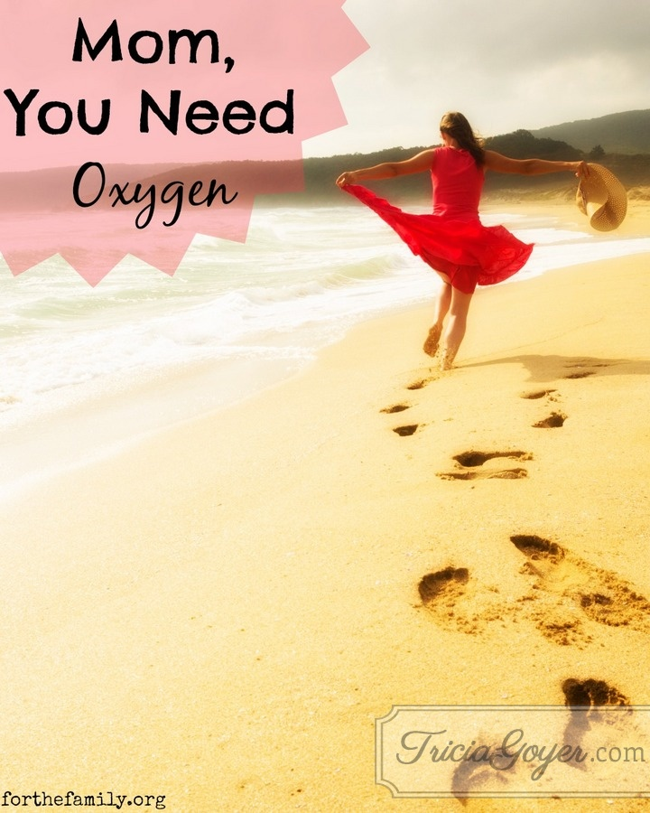 Mom, You Need Oxygen