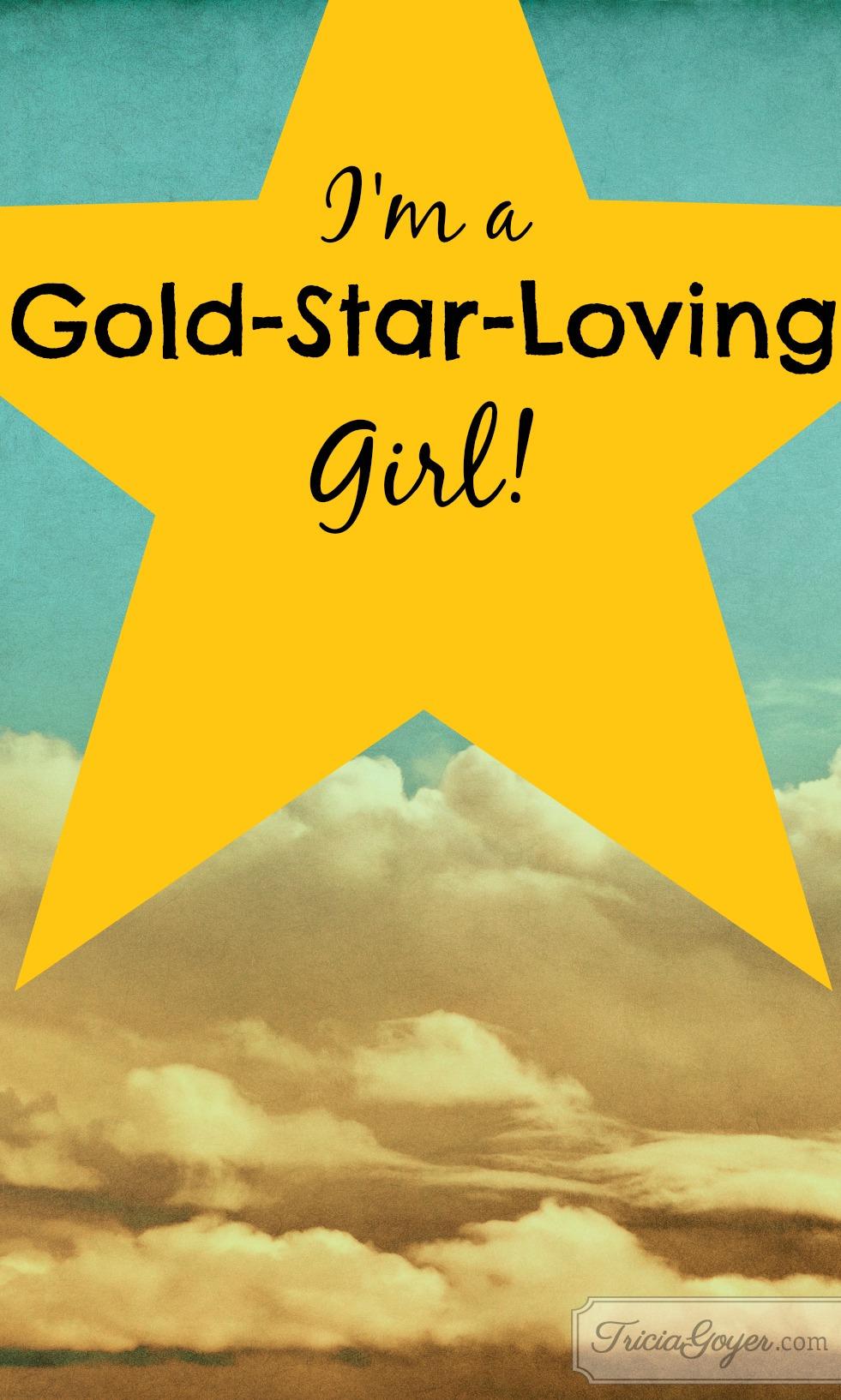 I'm a Gold-Star-Loving Girl!