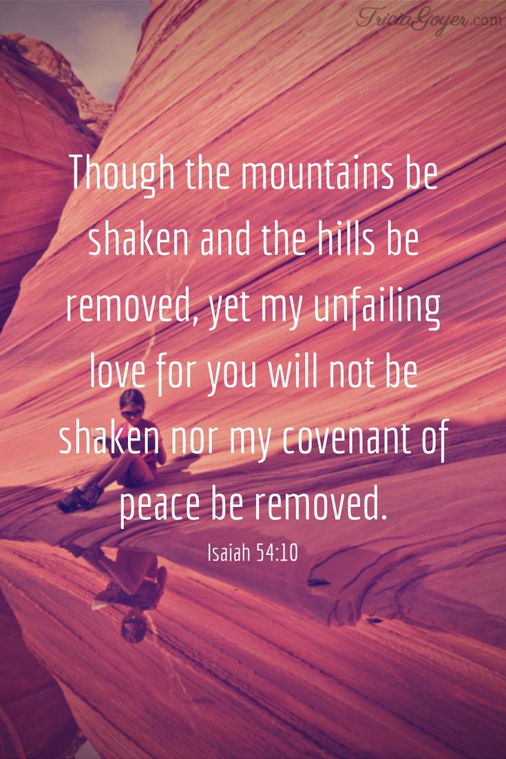 Saturday Scripture – Isaiah 54:10