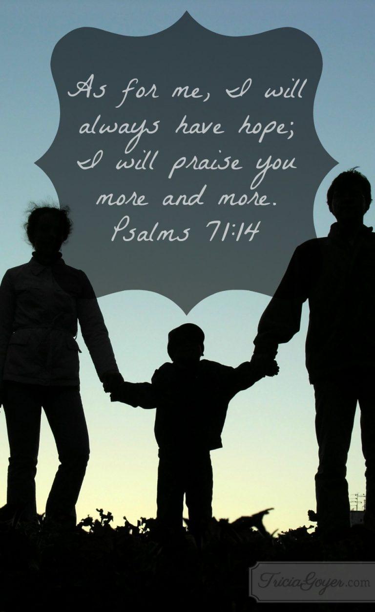 Saturday Scripture: Psalms 71:14