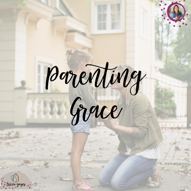 Parenting Grace Tricia Goyer