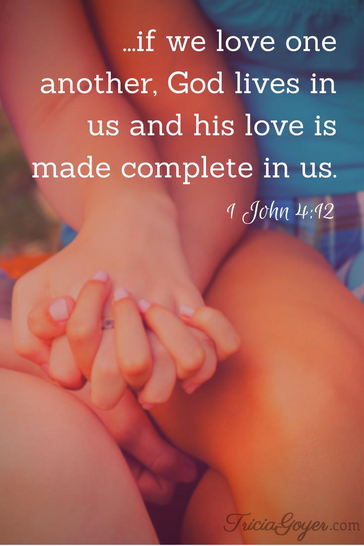 Saturday Scripture: 1 John 4:12