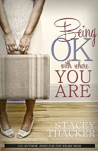 Being ok with where you are: Parenting Grace