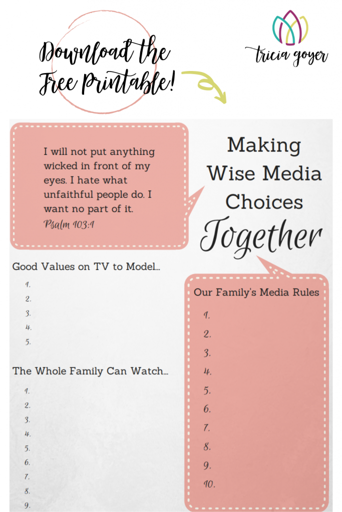Tricia Goyer shares how you can include your children and work together on making wise media choice- Download the free printable is included.