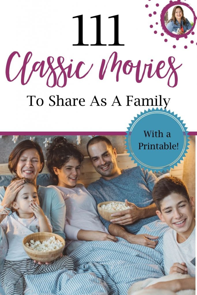 Enjoy these classic movies to share as a family from Tricia Goyer- with a printable!