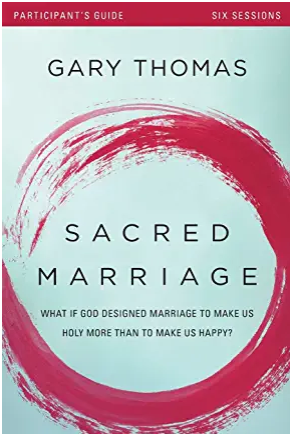 Sacred Marriage: Marriage Resources to Transform Your Marriage