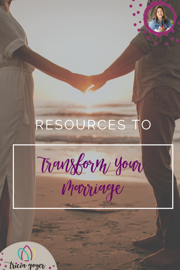 Tricia Goyer shares her favorite resources to transform your marriage.