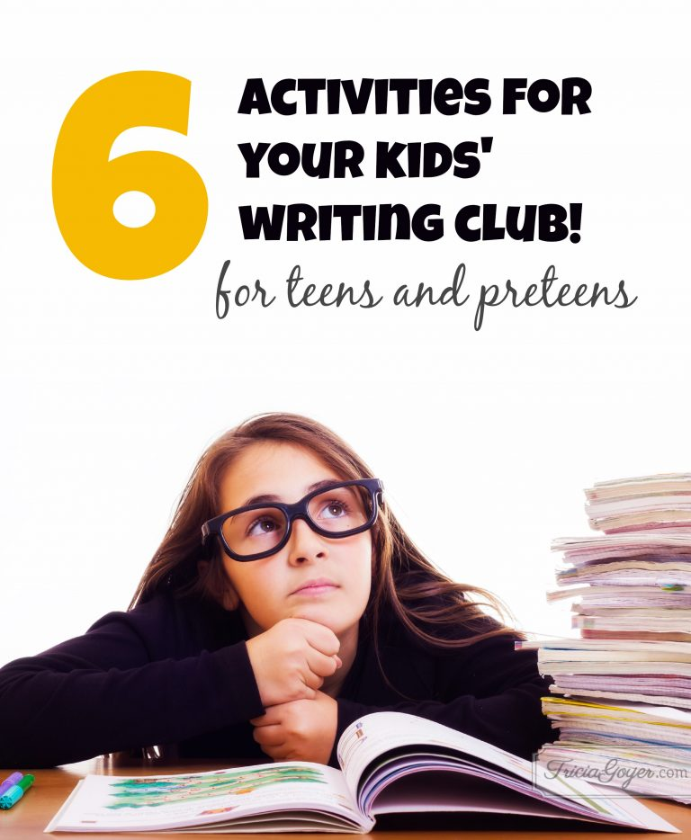 6 Activities for Your Kids' Writing Club | For Teens & Preteens