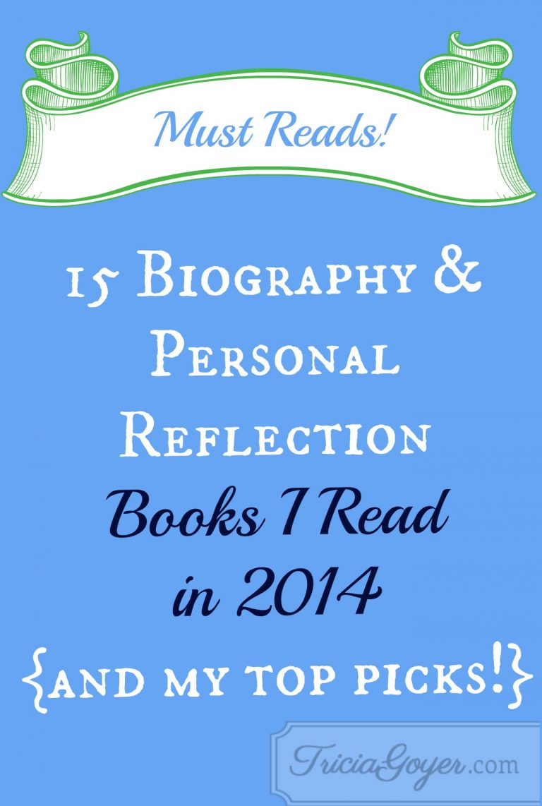 Biography/Personal Reflections Books I Read in 2014 {and my TOP PICKS!}