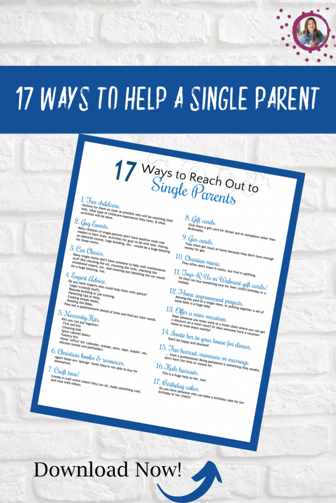 Tricia Goyer Shares 17 Ways to Help a Single Parent. Download the Free Printable