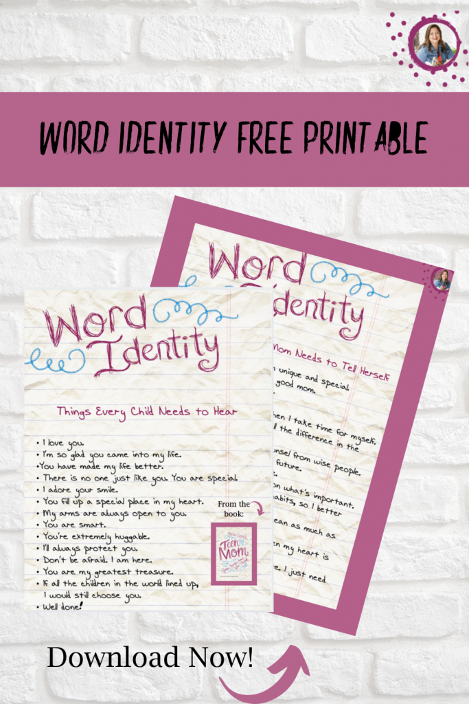 Download the Word Identity Free Printables. Words every child needs to hear and words every mom needs to hear.