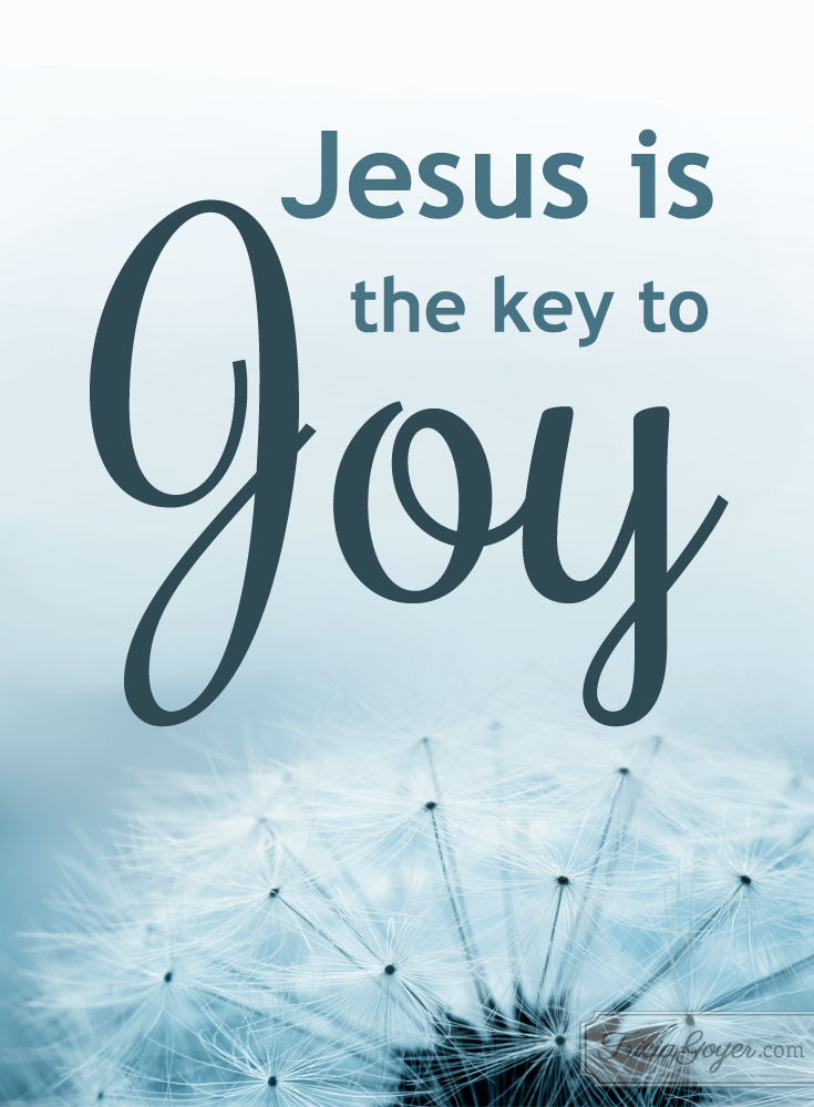 jesus is the key to joy
