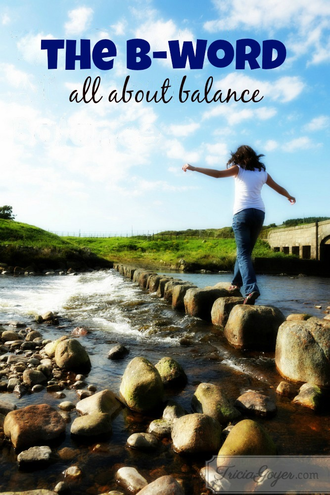 The B-Word | All About Balance