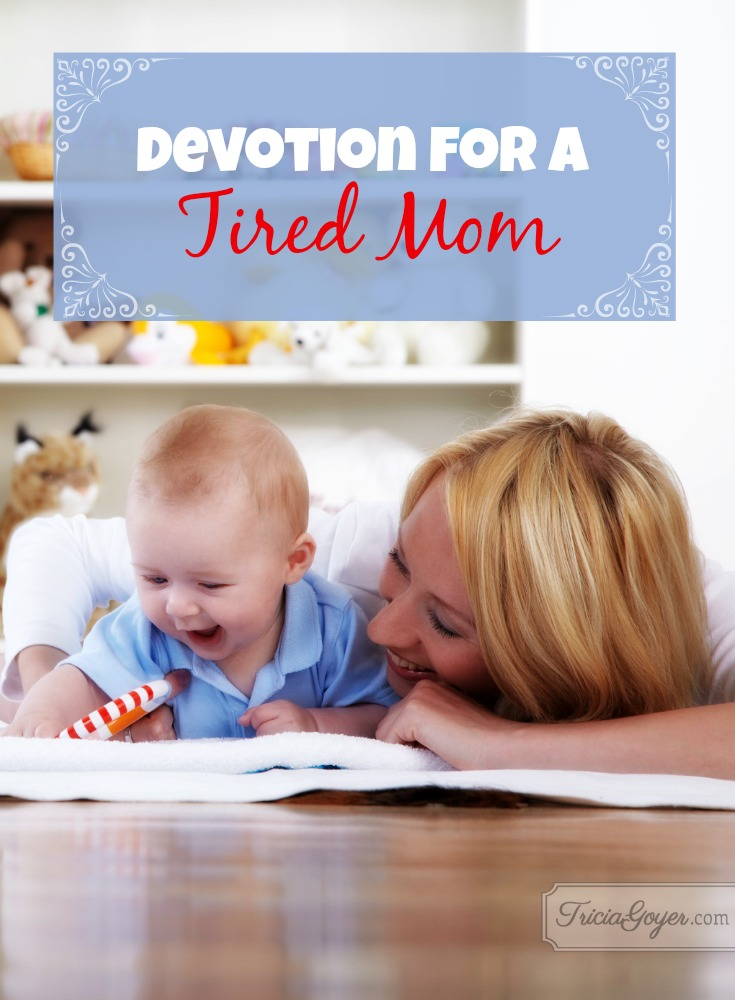 Devotion for a Tired Mom