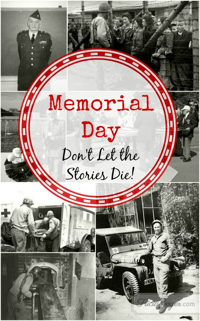 Memorial Day: Don't Let the Stories Die!