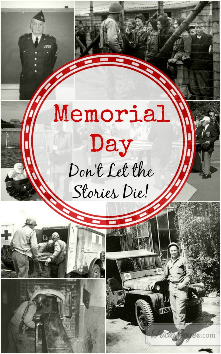 Happy Memorial Day – Don't Let the Stories Die!