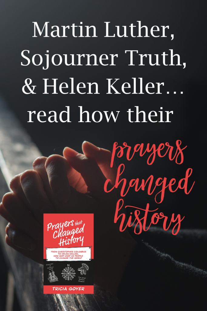 Learn about the importance and power of prayer in Tricia Goyer's book Prayers that Changed History