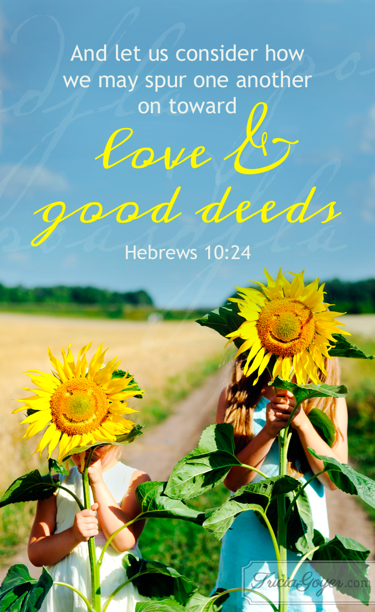 Love & Good Deeds | Hebrews 10:24