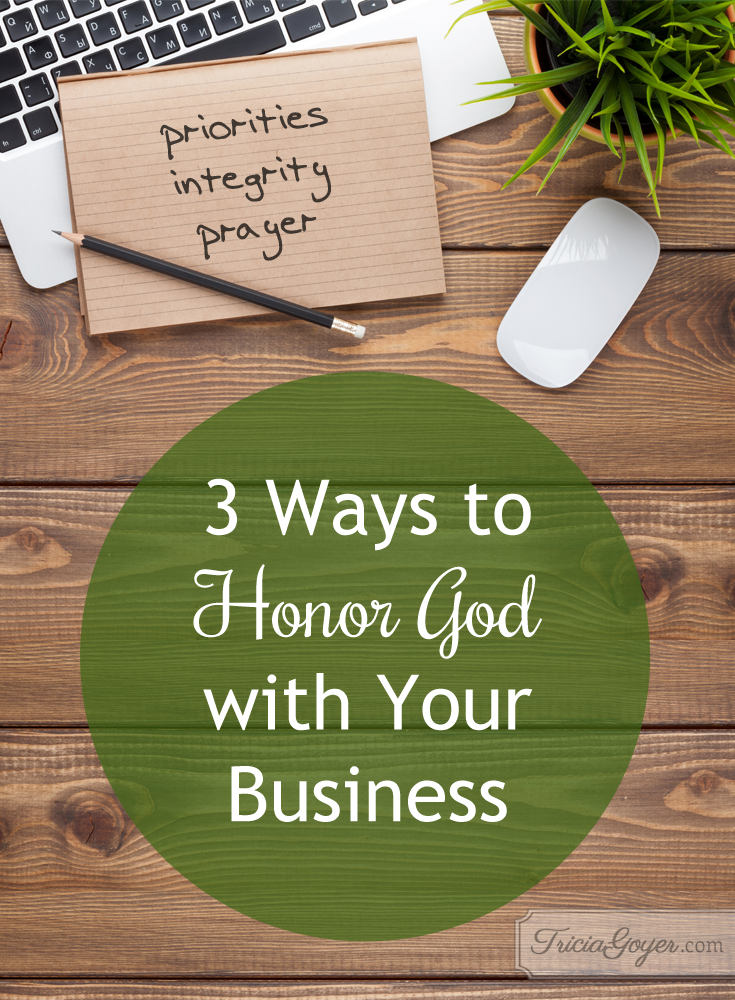 3 Ways to Honor God with Your Business (Plus a Giveaway)