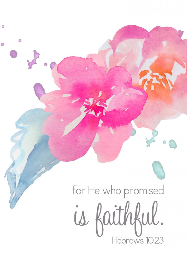 For He who promised is faithful. FREE printable from A La Mode Creations!