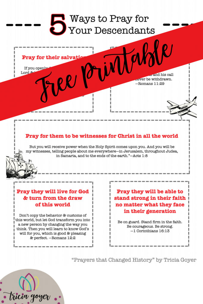 Free Printable from Tricia Goyer 5 Ways to Pray for Your Descendants