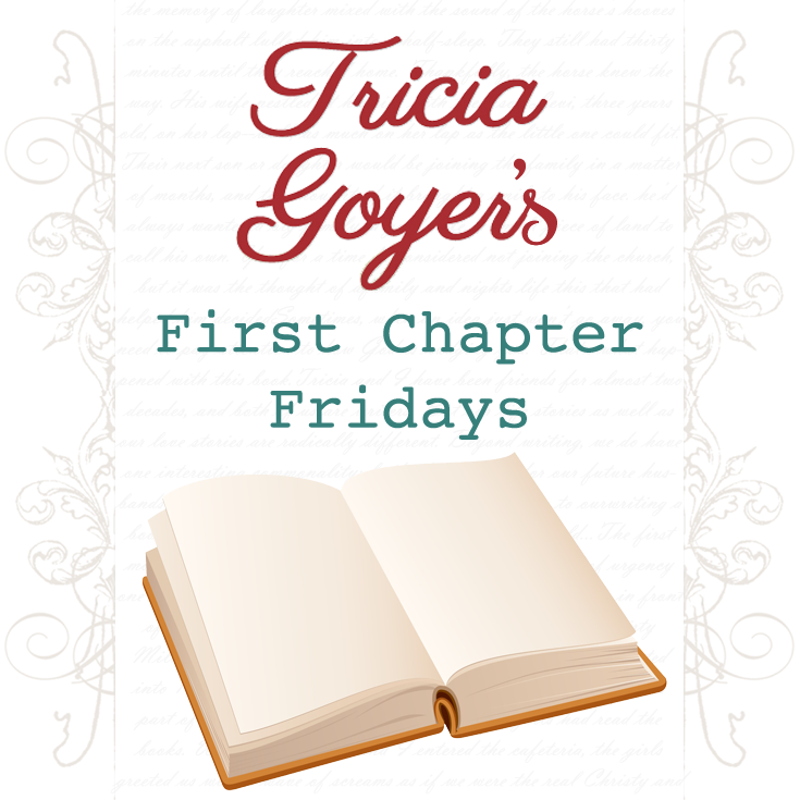 Join Tricia on First Chapter Fridays for the chance to read an excerpt from one of her books