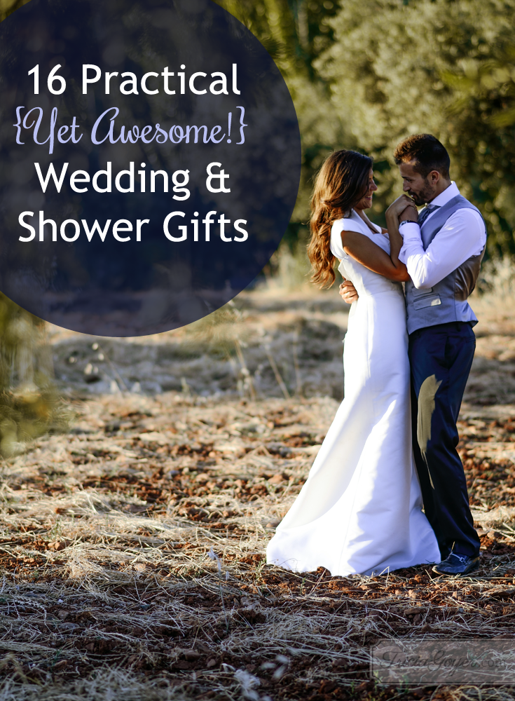16 practical and awesome wedding & shower gift ideas! triciagoyer.com