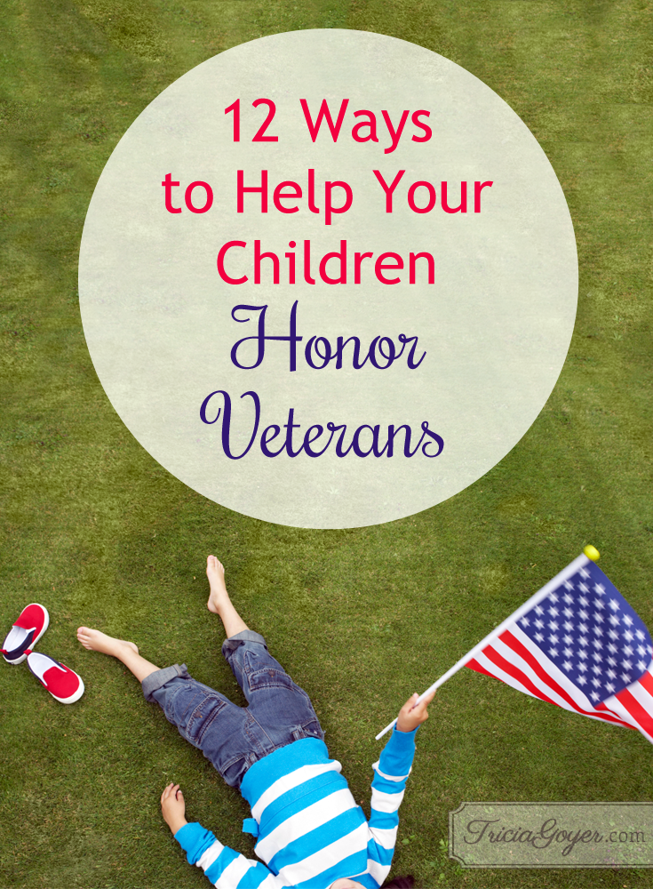 12 ways to help your children honor veterans (plus FREE printable)
