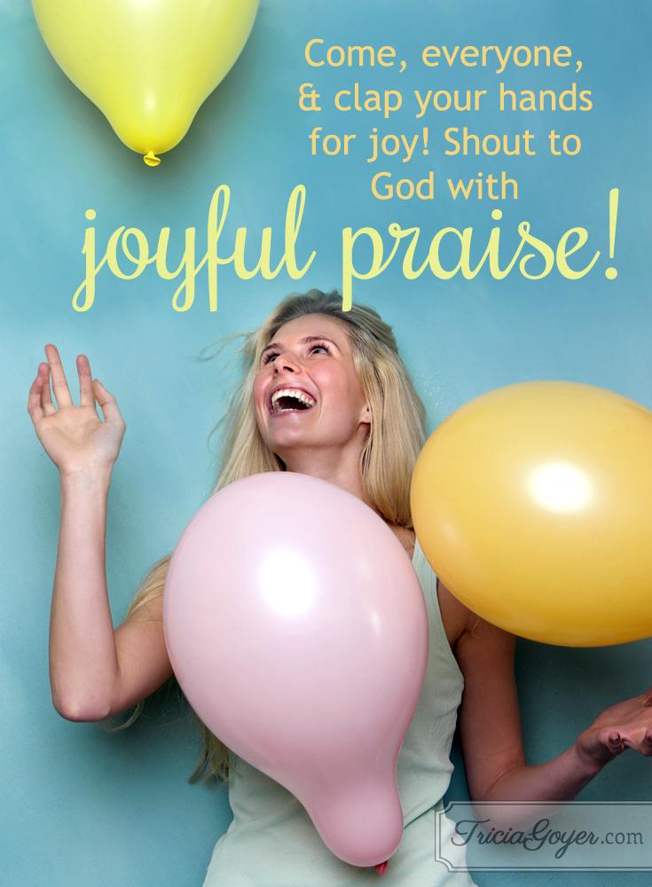 Clap for Joy! | Psalm 47:1