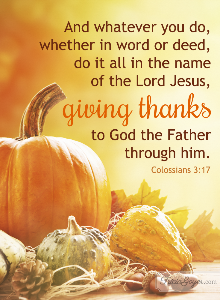 Giving Thanks | Colossians 3:17