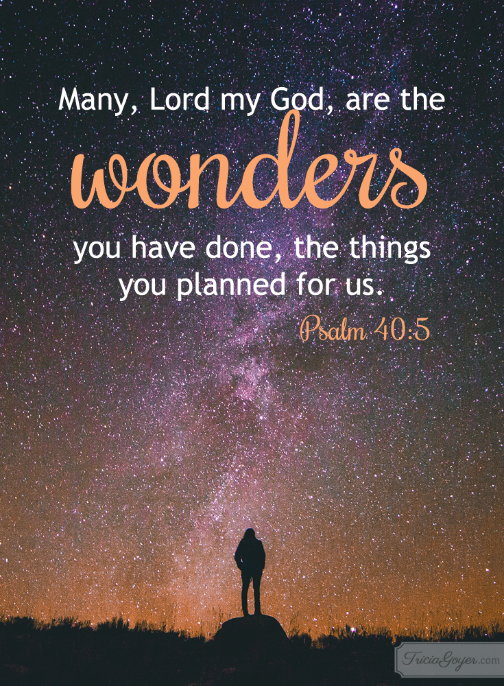 psalm 40: many are the wonders of God!