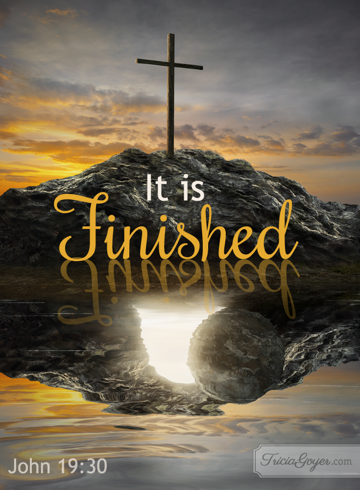 It is Finished | John 19:28 – 20:10