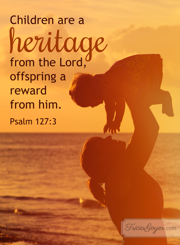 A Mother's Heritage | Psalm 127:3